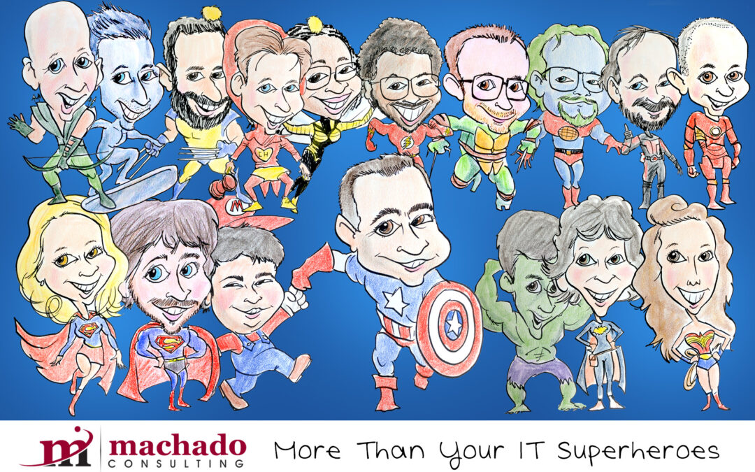 More Than Your IT Superheroes
